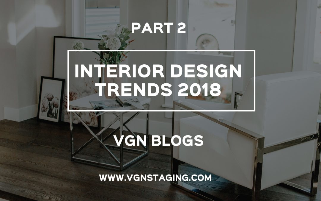 INTERIOR DESIGN TRENDS 2018 PART 2