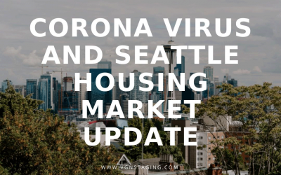 Corona Virus (COVID-19) and Seattle Housing Market: VGN Update